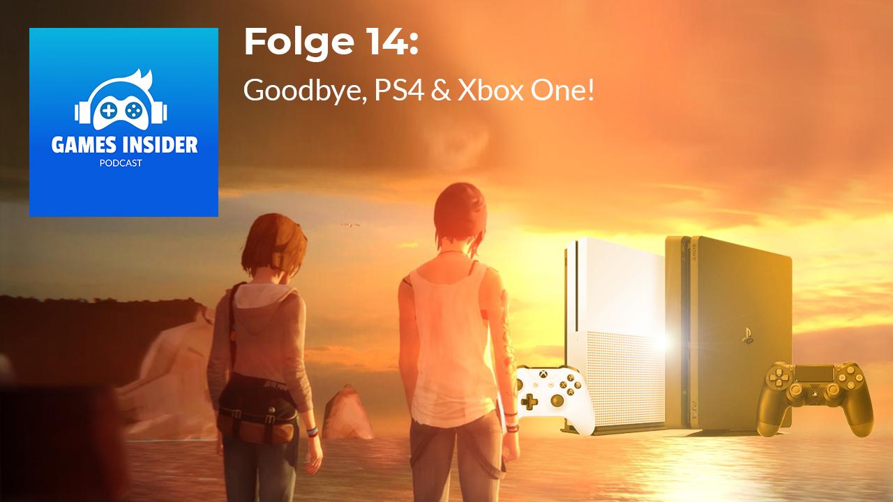Wir verabschieden uns von PS4 und Xbox One und genialen Games wie Life is Strange.