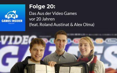 Folge 20: Das Aus der Video Games vor 20 Jahren (feat. Roland Austinat & Alex Olma)
