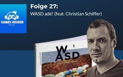 Folge 27: WASD adé! (feat. Christian Schiffer)