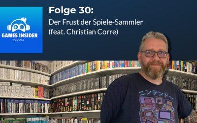 Folge 30: Der Frust der Spiele-Sammler (feat. Christian Corre)