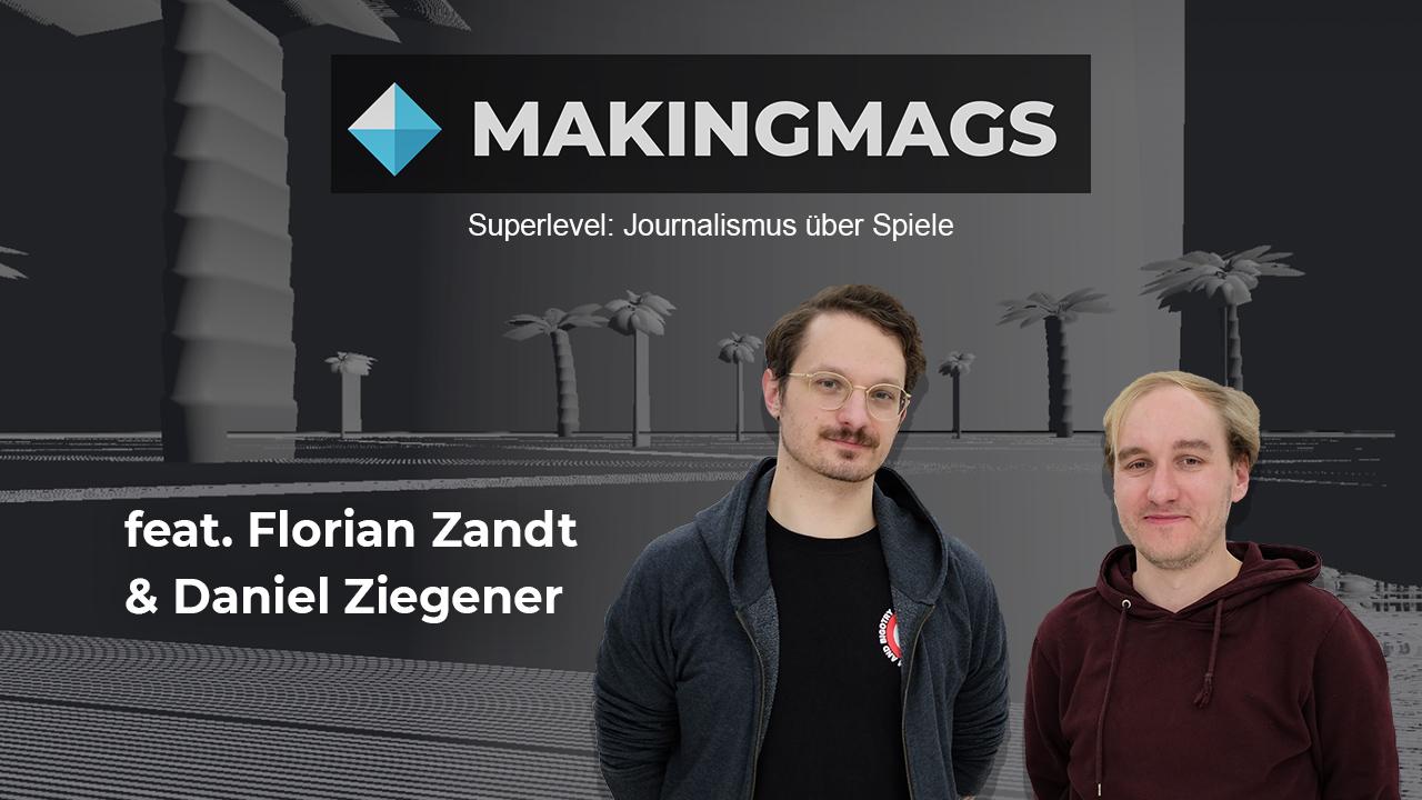 Florian Zandt und Daniel Ziegener sind Superlevel.de.